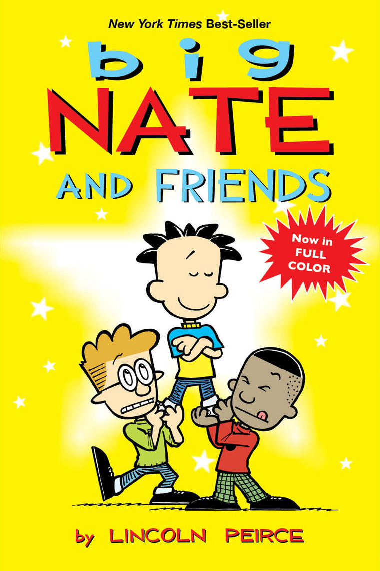 Read Big Nate And Friends Online By Lincoln Peirce Books
