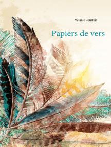 Papiers de vers: Recueil de poésies modernes