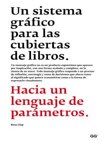 Un sistema gráfico para las cubiertas de libros: Hacia un lenguaje de parámetros