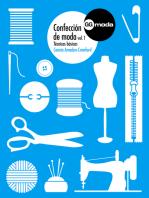 Confección de moda, vol. 1: Técnicas básicas