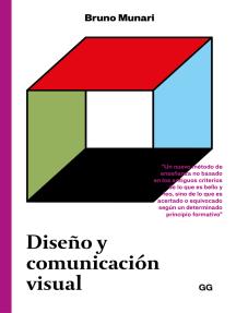 Diseño y comunicación visual: Contribución a una metodología proyectual