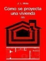 Cómo se proyecta una vivienda