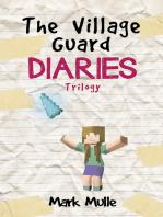 The Village Guard Diaries Trilogy