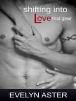 Shifting Into Love First Gear