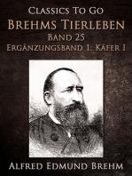 Brehms Tierleben. Band 25. Ergänzungsband 1