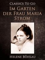 Im Garten der Frau Maria Strom