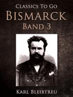 Bismarck - Ein Weltroman Band 3