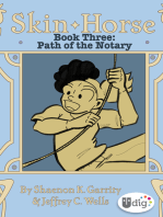 Skin Horse: Book Three—Path of the Notary