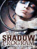 The Shadow Program