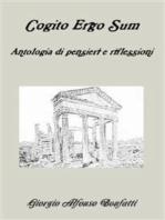 Cogito Ergo Sum, antologia di riflessioni e pensieri