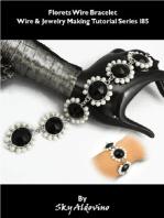Florets Wire Bracelet Wire & Jewelry Making Tutorial Series I85
