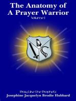 The Anatomy of a Prayer Warrior