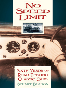 No Speed Limit: Sixty Years of Road Testing Classic Cars