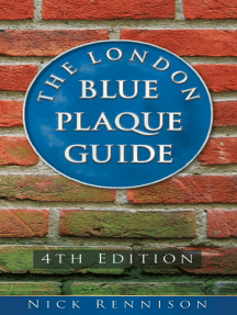 London Blue Plaque Guide: 4th Edition