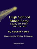 High School Made Easy:Study Smarter, Not Harder!
