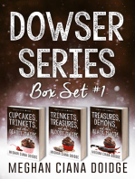 Dowser Series