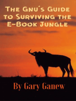 The Gnu's Guide to Surviving the E-Book Jungle