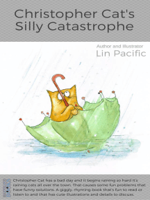 Christopher Cat's Silly Catastrophe: Christopher Cat, #4