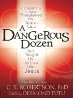 A Dangerous Dozen