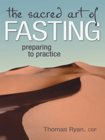 The Sacred Art of Fasting: Preparing to Practice