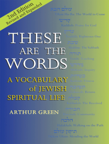 These are the Words (2nd Edition): A Vocabulary of Jewish Spiritual Life