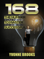 168 The Number You Need to Master to Be Successful