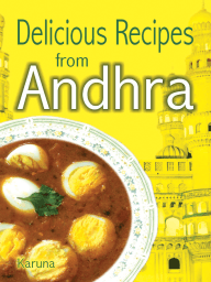 Delicious Recipes from Andhra