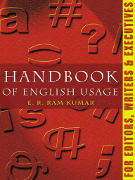 Handbook of English Usage For Editors, Writers & Executives