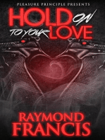 Hold On To Your Love