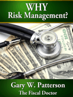 Why Risk Management: Systems for Making Informed Financial Decisions