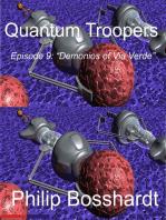 Quantum Troopers Episode 9