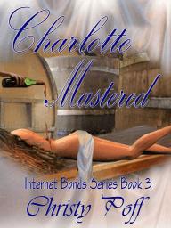 Charlotte Mastered