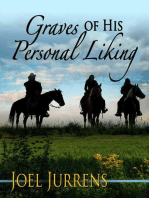 Graves of His Personal Liking