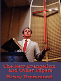 The New Evangelism, and Other Addresses