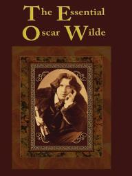 The Essential Oscar Wilde