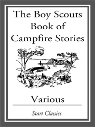 The Boy Scouts Book of Campfire Stori