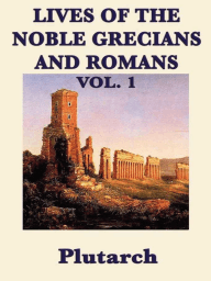 Lives of the Noble Grecians and Romans