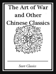 The Art of War and Other Chinese Classics