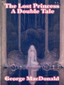 The Lost Princess: A Double Tale