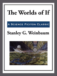 The World of If