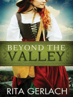 Beyond the Valley