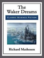 The Waker Dreams