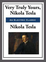 Yours Truly, Nikola Tesla