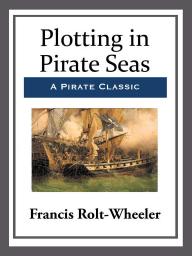 Plotting in Pirate Seas