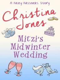 Mitzi's Midwinter Wedding