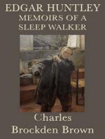 Edgar Huntly, or, Memoirs of a Sleepwalker