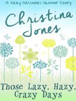 Those Lazy, Hazy, Crazy Days