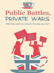 Public Battles, Private Wars