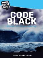 Code Black: Winter of Storm Surfing