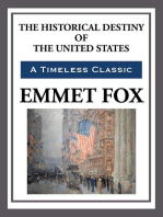 The Historical Destiny of the United States